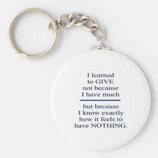 LEARNING TO GIVE : Causes Charity Humanity Love Key Chain
