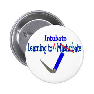 Learning to Intubate Respiratory Therapy Gifts Button