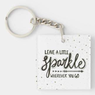 Leave A Little Sparkle Wherever You Go Keychain