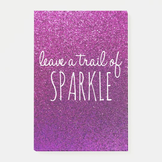 Leave a trail of sparkle quote purple glitter post-it notes
