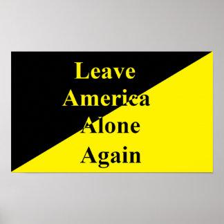Leave America Alone Again Poster