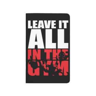 Leave It All In The Gym - Bench Press Motivational Journal