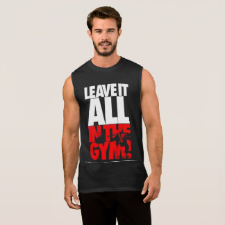 Leave it all in the Gym motivation tanks