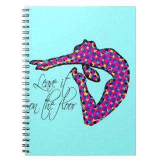Leave it on the Floor Gymnastics Notebook
