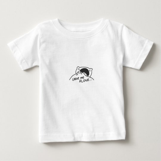 LEAVE ME ALONE, cute doodle Baby T-Shirt