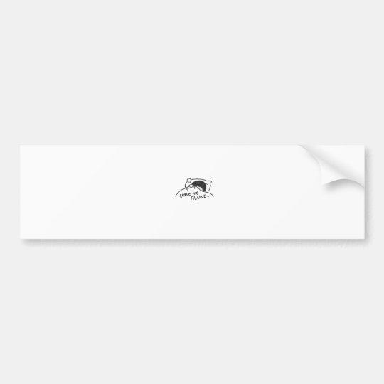 LEAVE ME ALONE, cute doodle Bumper Sticker