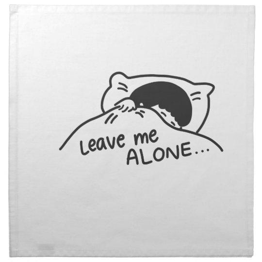 LEAVE ME ALONE, cute doodle Napkin