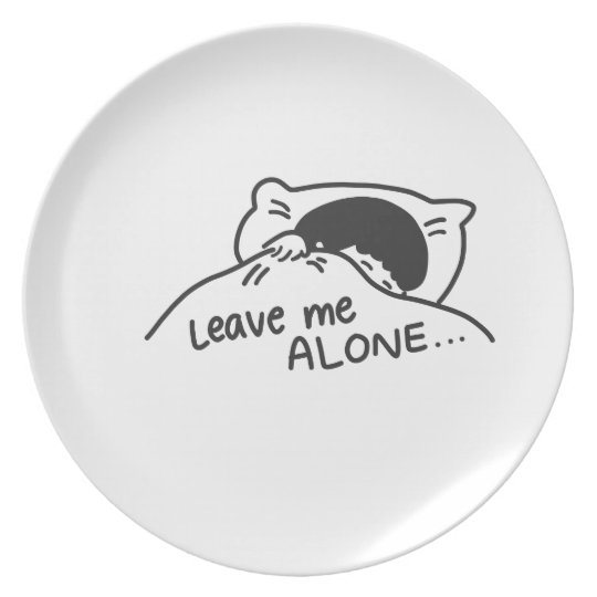 LEAVE ME ALONE, cute doodle Plate
