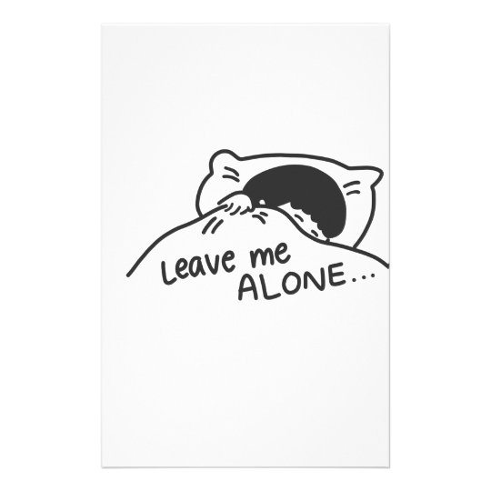 LEAVE ME ALONE, cute doodle Stationery