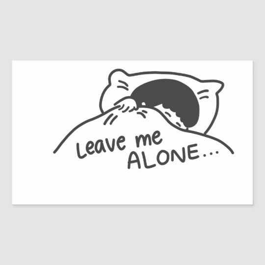 LEAVE ME ALONE, cute doodle Sticker