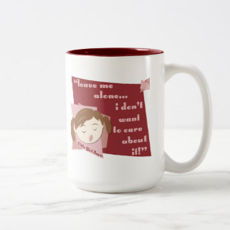 Leave Me Alone I Don't Want To Care About It- Girl Two-Tone Coffee Mug