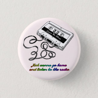 """Leave Me Alone"" Pin Button (Pink)"