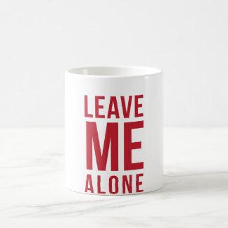 Leave Me Alone Red Classic White Coffee Mug