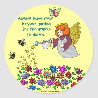 Leave Room In Your Garden For The Angels To Dance Classic Round Sticker
