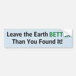 Leave the Earth...Sticker Bumper Sticker