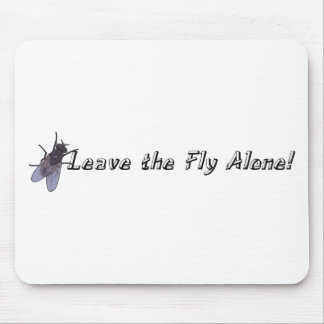 Leave the Fly Alone Mouse Pad