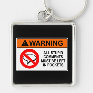Leave Your Comments in Your Pocket Sign Silver-Colored Square Keychain