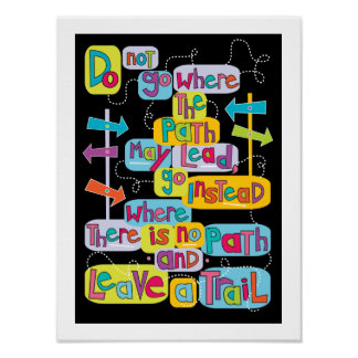 Leave Your Own Trail Inspirational Art Poster