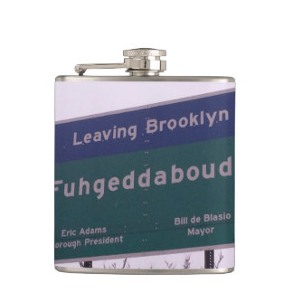 Leaving Brooklyn New York Fuhgeddaboudit Hip Flask