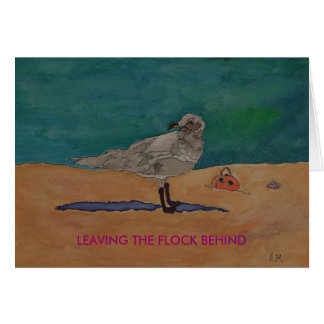 LEAVING THE FLOCK BEHIND - Card