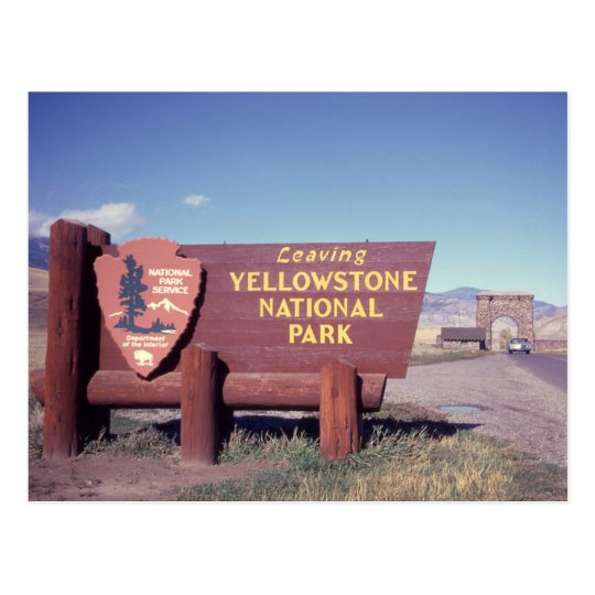 Leaving Yellowstone National Park Sign Postcard