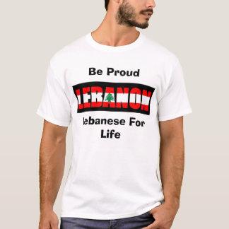 Lebanese For Life, Be Proud T-Shirt