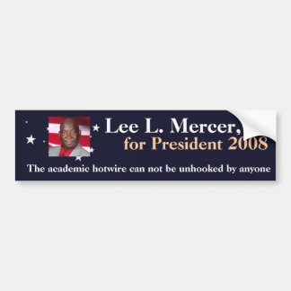 Lee L. Mercer, Jr. for President 2016 Bumper Sticker