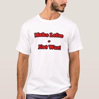 LEFSE NOT WAR T-Shirt