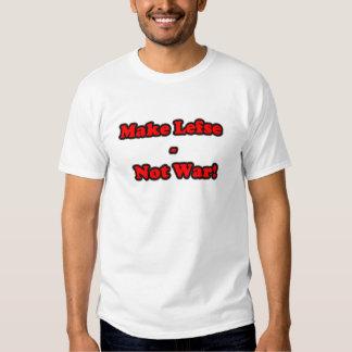 LEFSE NOT WAR TEE SHIRTS