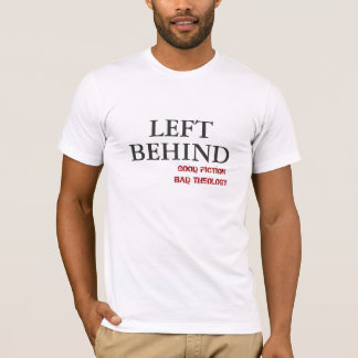 LEFT, GOOD FICTIONBAD THEOLOGY, BEHIND T-Shirt