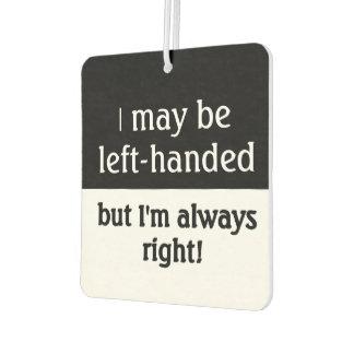 Left-handed people Humor Air Freshener