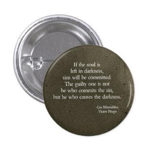 left in darkness 1 inch round button