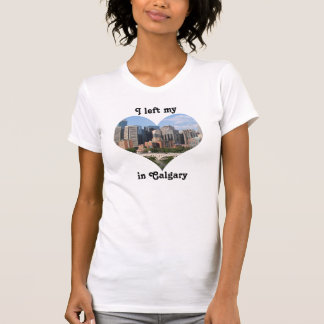 Left My Heart Calgary City Skyline Alberta Canada T-Shirt