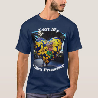 Left my heart in San Francisco Photo T-Shirt