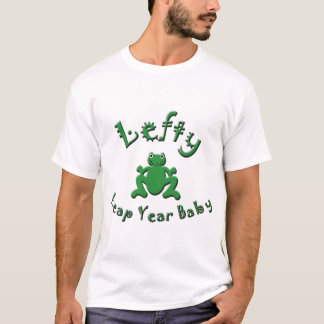Lefty Leap Year Baby T-Shirt