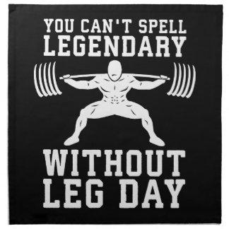 Leg Day - Legendary - Squat - Gym Inspirational Napkin