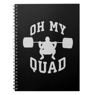 Leg Day - Squat - OH MY QUAD - Workout Notebook