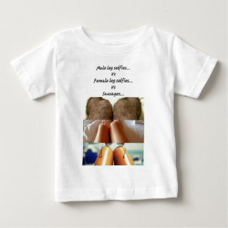 Leg Selfies Vs Sausages... Baby T-Shirt