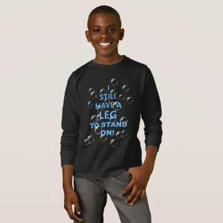 Leg To Stand On, bubbles T-Shirt