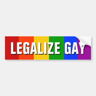 LEGALIZE GAY BUMPER STICKER
