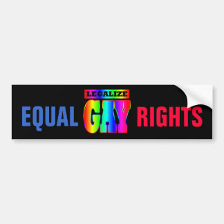 LEGALIZE GAY EQUAL RIGHTS BUMPER STICKER