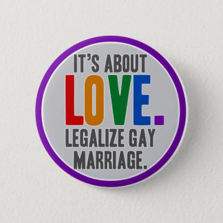 Legalize Gay Marriage Button