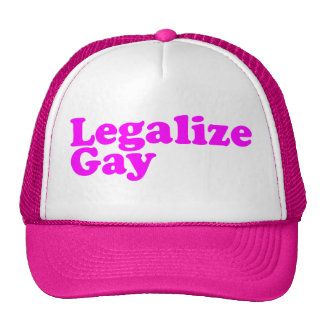 Legalize Gay pink Trucker Hat