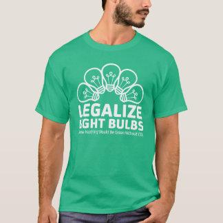 Legalize Light Bulbs T-Shirt