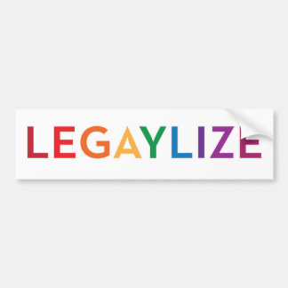 Legaylize (Support Gay Marriage Equality) Bumper Sticker