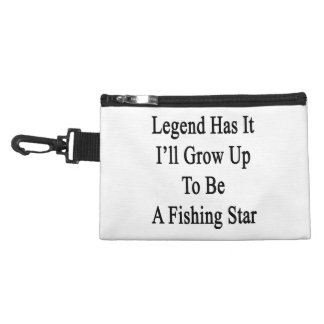 Legend Has It I'll Grow Up To Be A Fishing Star Accessory Bags