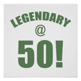 Legendary At 50 Poster