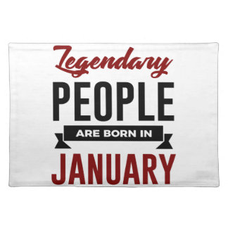 Legendary Born In January Babies Birthday Placemat