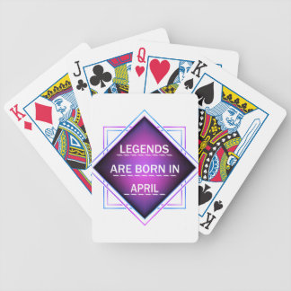 Legends are born in April Bicycle Playing Cards