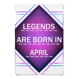Legends are born in April iPad Mini Covers